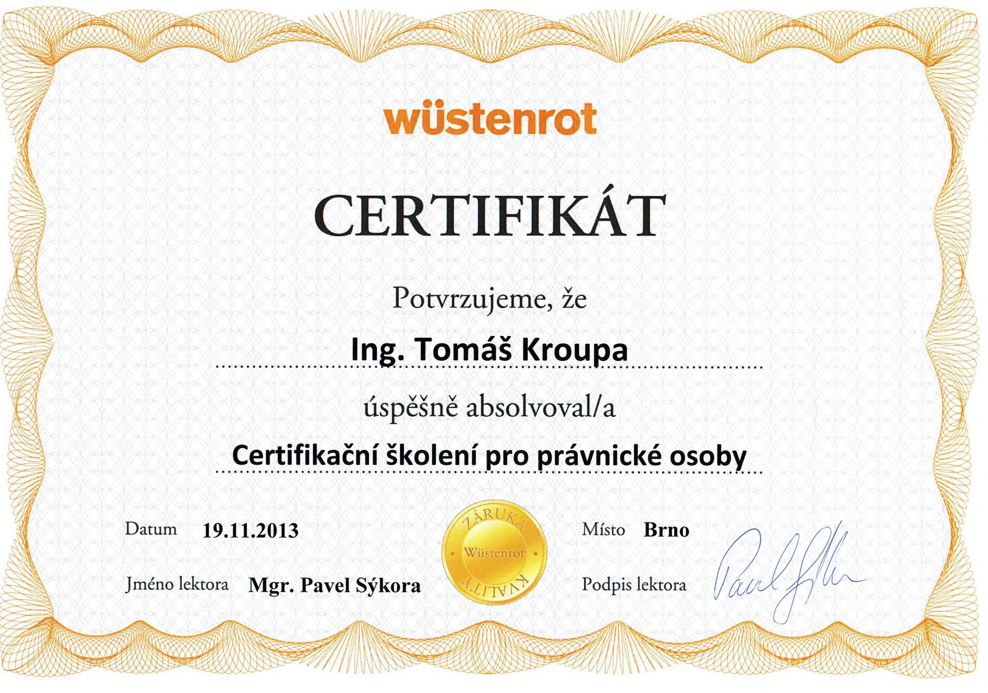 Wüstenrot certifikát